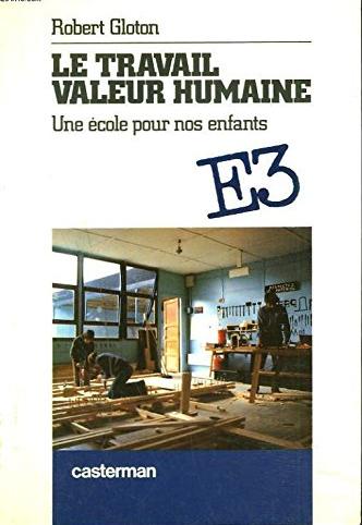 Le travail valeur humaine Robert Gloton