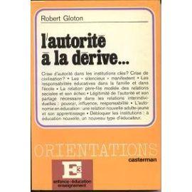 Robert Gloton L'autorité à la dérive